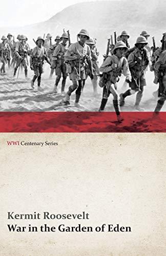 9781473313835: War in the Garden of Eden (WWI Centenary Series)