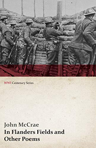 9781473314122: In Flanders Fields and Other Poems (WWI Centenary Series)