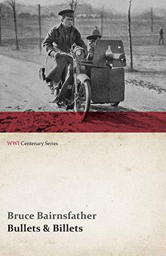 9781473314405: Bullets & Billets (WWI Centenary Series)