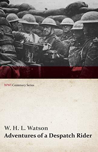 9781473314481: Adventures of a Despatch Rider (WWI Centenary Series)