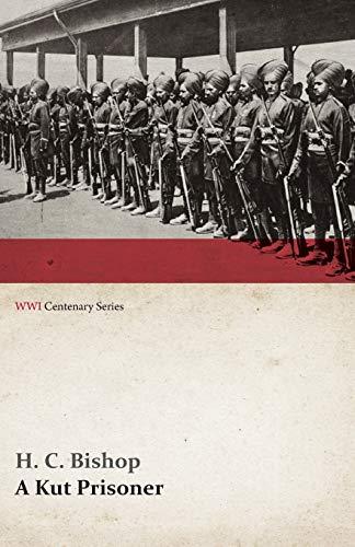 9781473314719: A Kut Prisoner (WWI Centenary Series)