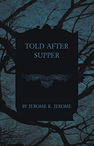9781473316515: Told After Supper
