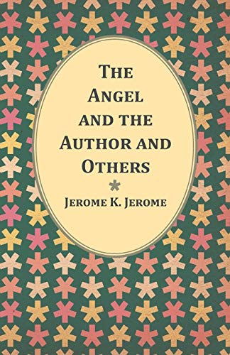 9781473316744: The Angel and the Author and Others