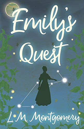 9781473316775: Emily's Quest (The Emily Starr Series)