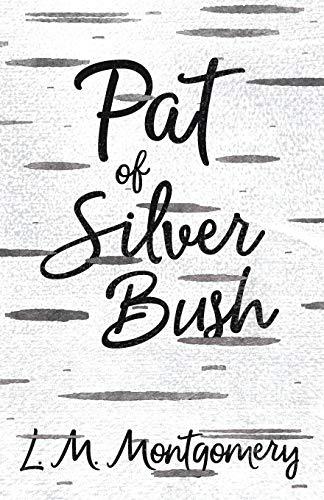 9781473317079: Pat of Silver Bush
