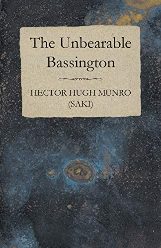 9781473317604: The Unbearable Bassington