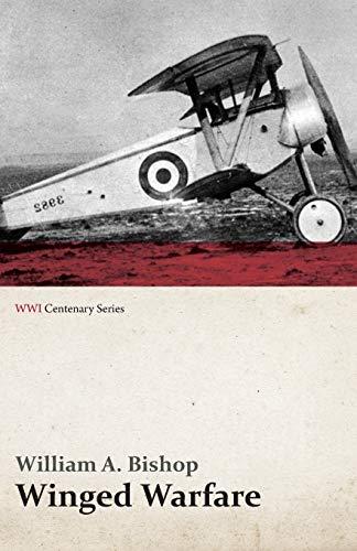 9781473317918: Winged Warfare (WWI Centenary Series)