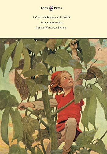 9781473319295: A Child's Book of Stories - Illustrated by Jessie Willcox Smith