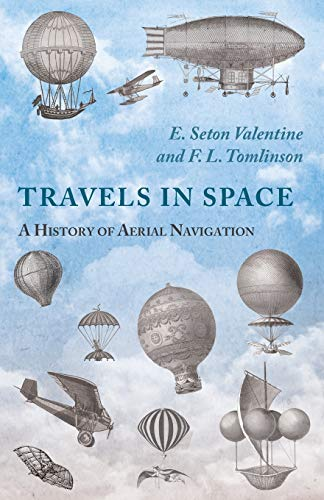 9781473320758: Travels in Space - A History of Aerial Navigation