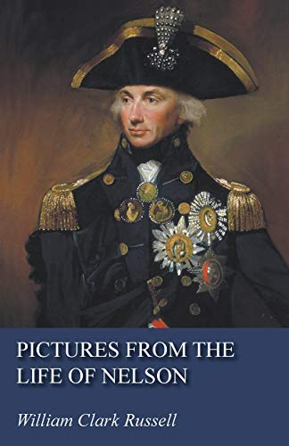 9781473321717: Pictures from the Life of Nelson
