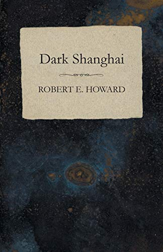 9781473322714: Dark Shanghai