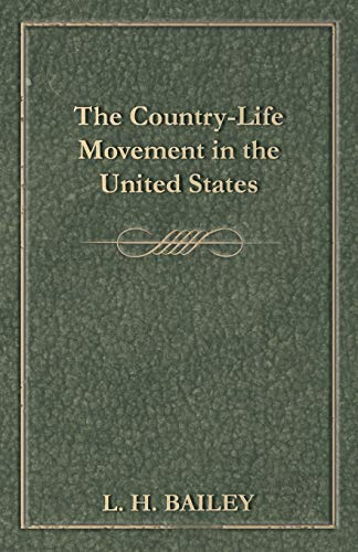 9781473323995: The Country-Life Movement in the United States