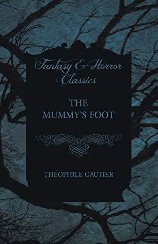 9781473324213: The Mummy's Foot