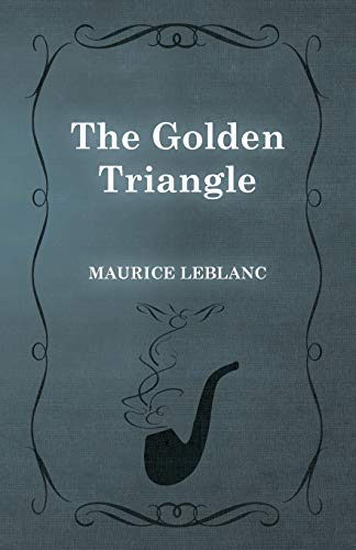 9781473325234: The Golden Triangle