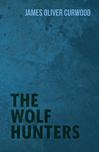 9781473325760: The Wolf Hunters