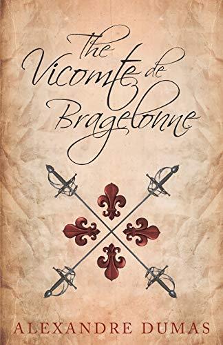 9781473326835: The Vicomte de Bragelonne
