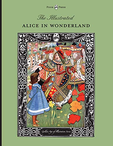 9781473327061: The Illustrated Alice in Wonderland (The Golden Age of Illustration Series)