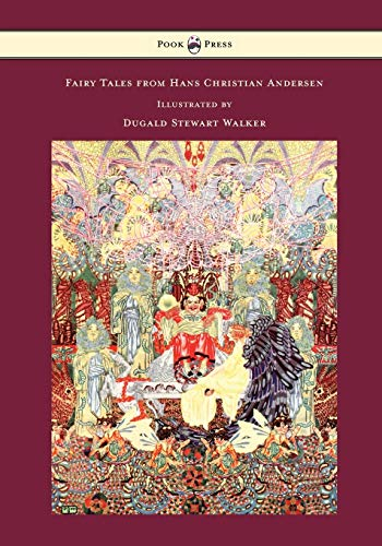 Fairy Tales from Hans Christian Andersen - Illustrated by Dugald Stewart Walker: Hans Christian ...