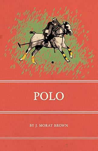 Polo: Brown, J. Moray