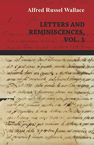 9781473329607: Alfred Russel Wallace: Letters and Reminiscences, Vol. 1