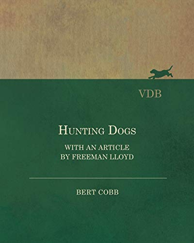 9781473330979: Hunting Dogs - With an Article by Freeman Lloyd