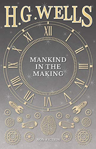 9781473333055: Mankind in the Making