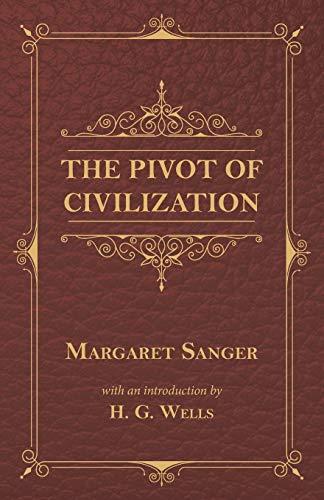 9781473333437: The Pivot of Civilization