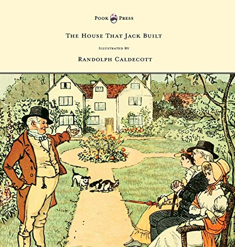 9781473334977: The House That Jack Built - Illustrated by Randolph Caldecott