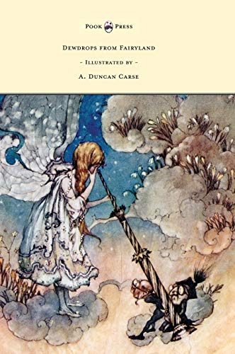 Dewdrops from Fairyland - Illustrated by A.: Lucy M Scott