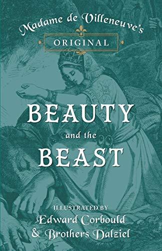 Madame de Villeneuve s Original Beauty and: Gabrielle-suzanne Barbot De