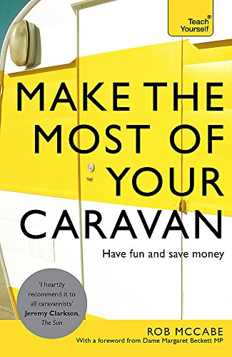 9781473600003: Make the Most of Your Caravan: Teach Yourself