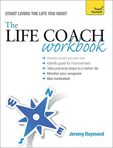 The Life Coach Workbook: Raymond, Jeremy