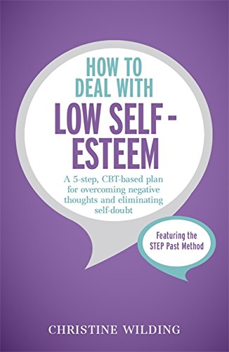 9781473600454: How to Deal with Low Self-Esteem