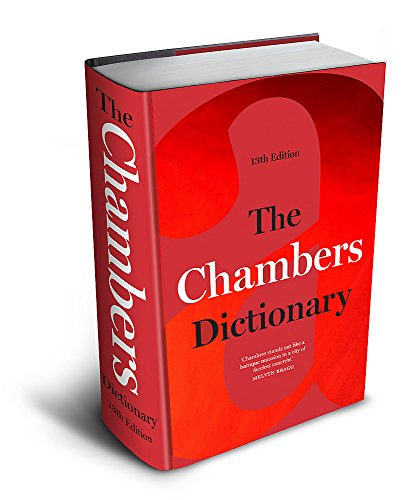 9781473602250: The Chambers Dictionary (13th Edition): The English dictionary of choice for writers, crossword setters and word lovers