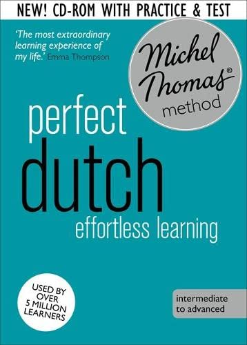 9781473602274: Perfect Dutch Intermediate Course: Learn Dutch with the Michel Thomas Method