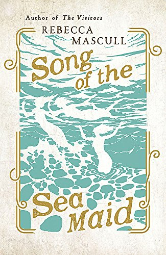 9781473604360: Song of the Sea Maid
