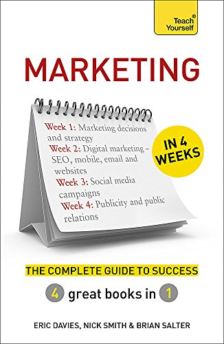 9781473605299: Marketing in 4 Weeks: The Complete Guide to Success: Teach Yourself