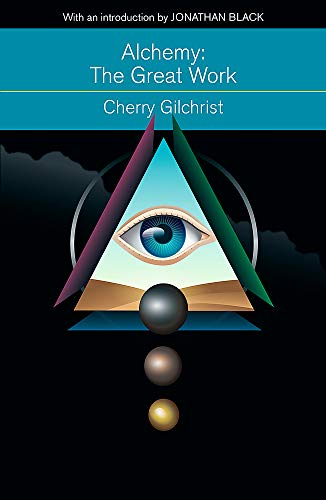 9781473606265: Alchemy: The Great Work: A Brief History of Western Hermeticism