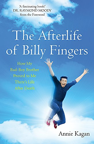 9781473606937: The Afterlife of Billy Fingers: Life, Death and Everything Afterwards