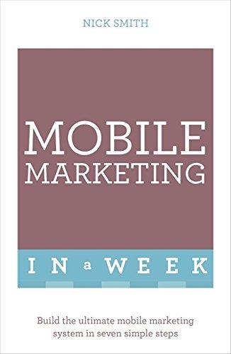 9781473607507: Mobile Marketing In A Week