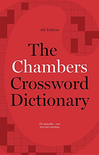9781473608405: The Chambers Crossword Dictionary, 4th Edition