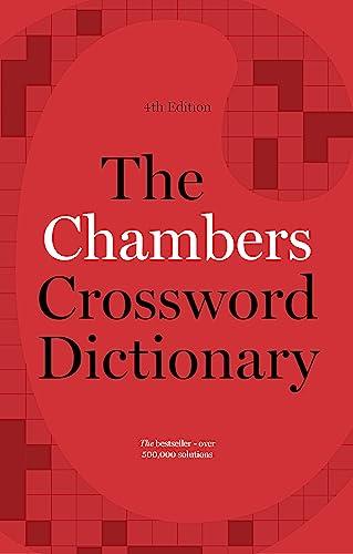 The Chambers Crossword Dictionary, 4th Edition (Hardback): Chambers