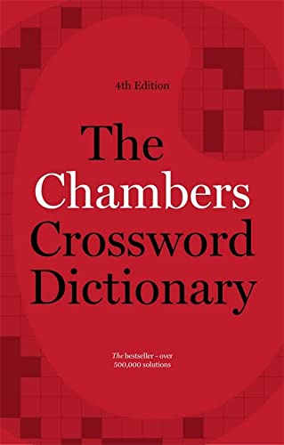 The Chambers Crossword Dictionary, 4th Edition (Paperback): Chambers