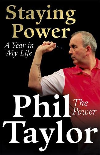 Staying Power: A Year In My Life: Taylor, Phil