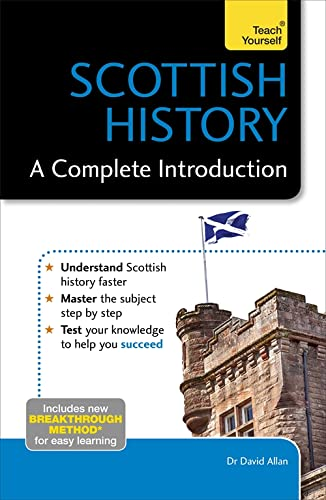 9781473608726: Scottish History: A Complete Introduction (Teach Yourself)