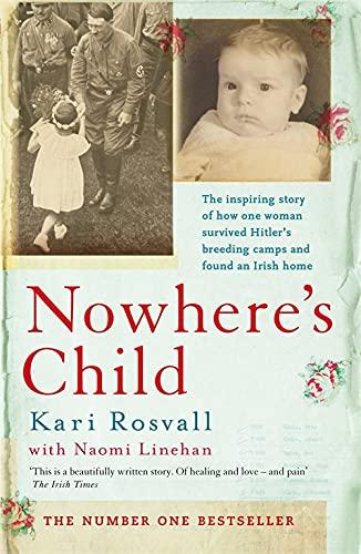 Nowhere S Child: Rosvall  Kari