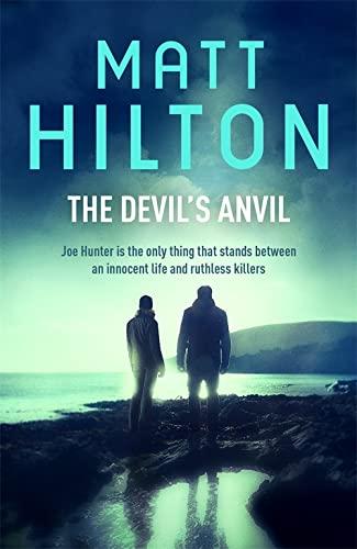 9781473610040: The Devil's Anvil (Joe Hunter)