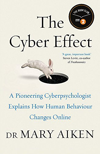 9781473610279: Cyberpsyched: The Impact of Technology on Human Behaviour