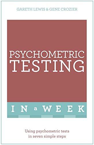 Psychometric Testing In A Week: Using Psychometric: Gareth Lewis, Gene