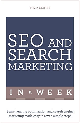 9781473610323: Successful SEO and Search Marketing in a Week: Teach Yourself (Teach Yourself: In a Week)